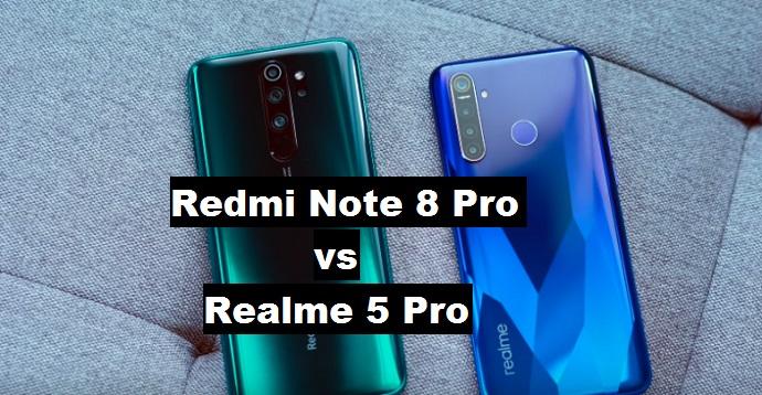 Redmi Note 8 vs Realme 5 Pro
