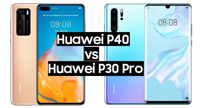 huawei p40 vs huawei p30 pro