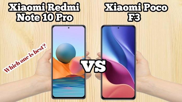 Poco F3 и Redmi Note 10 Pro